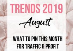 August Pinterest Trends: What to do for traffic and profit?