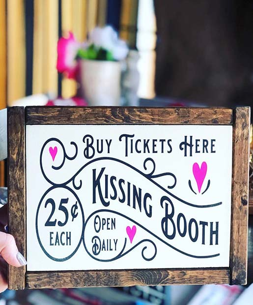 Cute kissing booth sign