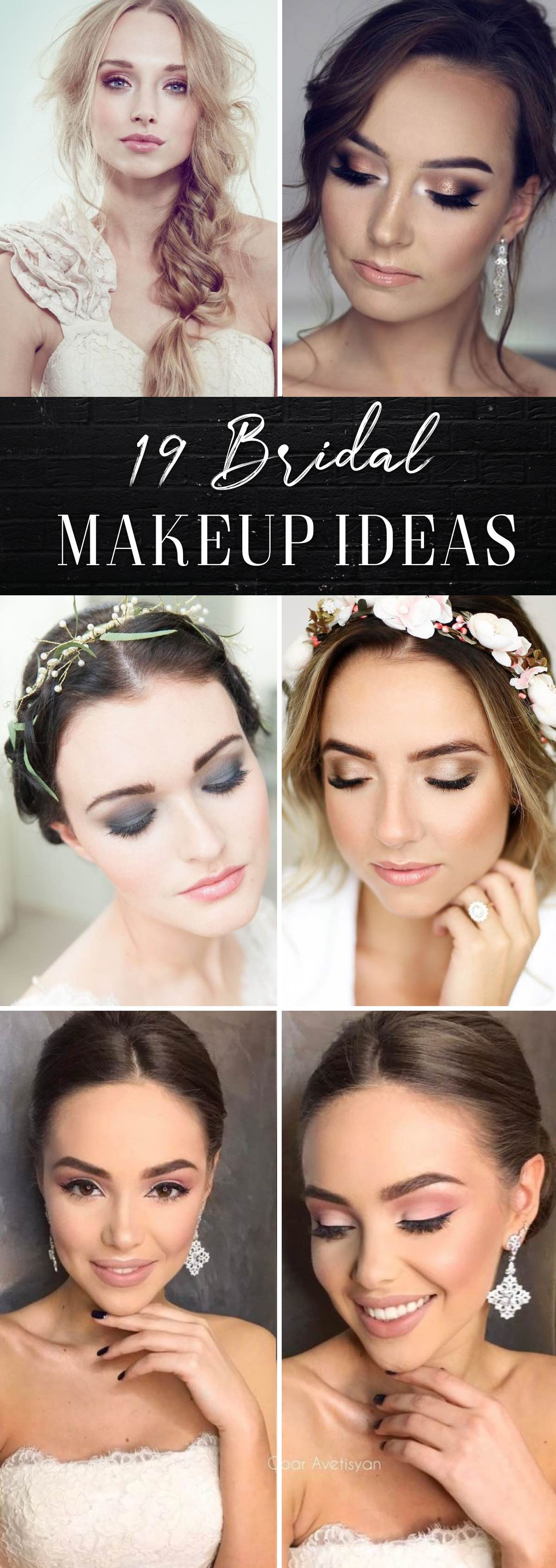 19 bridal makeup ideas for the most beautiful day of your life!