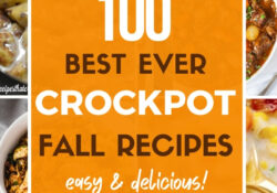 100 Best Fall Crockpot Recipes That Will Keep You Cozy & Warm
