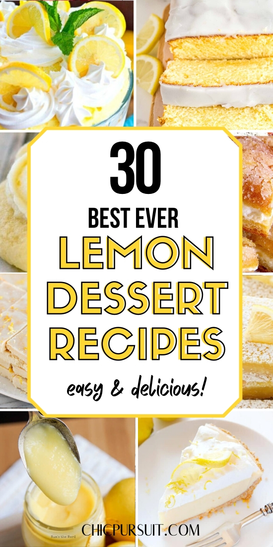 30 Best ever easy lemon desserts, lemon dessert recipes and ideas